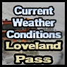 Loveland Pass CO weather conditions